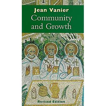 Community and Growth by Jean Vanier - 9780232526974 Book