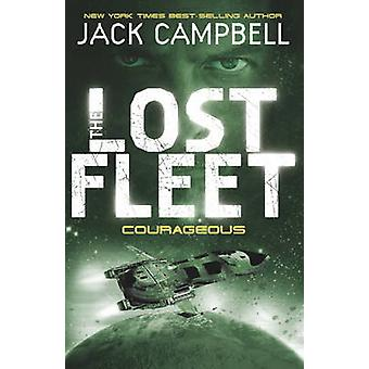 The Lost Fleet - Bk. 3 - Courageous by Jack Campbell - 9780857681324 Bo