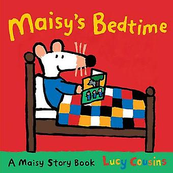 Maisy's Bedtime by Lucy Cousins - Lucy Cousins - 9781406334746 Book