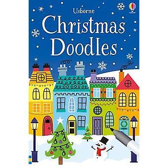 Christmas Doodles by Fiona Watt - Non Figg - Sam Meredith - 978147492