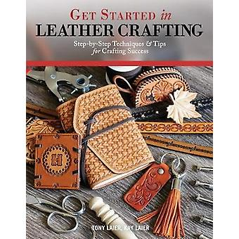 Get Started in Leather Crafting by Tony Laier - 9781497203464 Book
