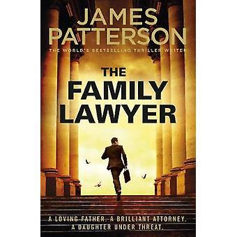 Den familie advokat af James Patterson - 9781787460263 bog