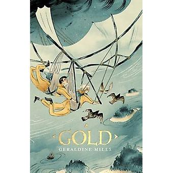 Gold by Geraldine Mills - 9781910411551 Book
