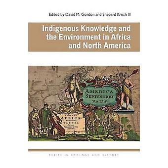 Indigenes Wissen und Umwelt in Afrika und Nordamerika
