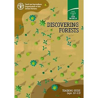 Discovering Forests - Teaching Guide (ages 10-13) by Discovering Fores
