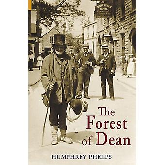 The Forest of Dean by Humphrey Phelps - 9781848680401 Book