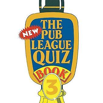 The New Pub League Quiz: Book 3