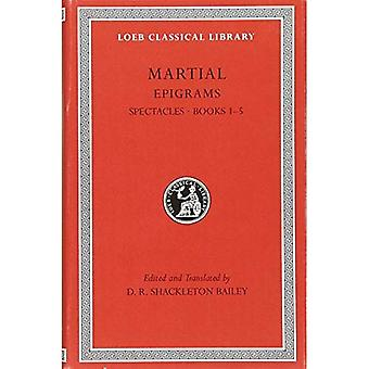 Epigrams: v. 1 (Loeb Classical Library)