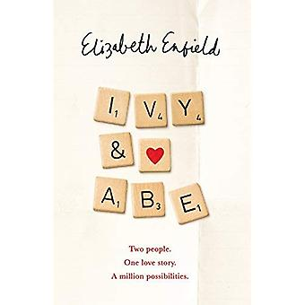 Ivy and Abe: The Most Romantic�Book Of This Year You Won't�Want To Miss