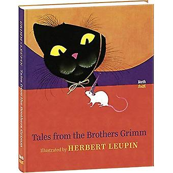 Tales from the Brothers Grimm: Illustrated by Herbert Leupin
