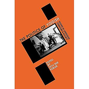 Politics of Yiddish: Studies in Language, Literature and Society (Winter Studies in Yiddish)