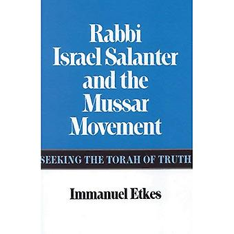 Rabbi Israel Salanter and the Mussar Movement