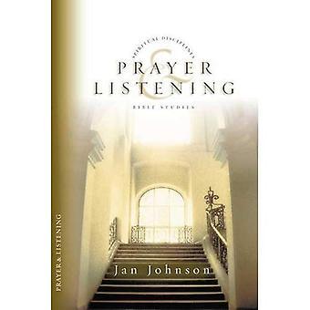 Bön & Listening (andliga discipliner Bibelstudier)