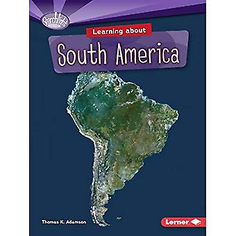 Learning about South America (Searchlight Books Do You Know the Continents?)