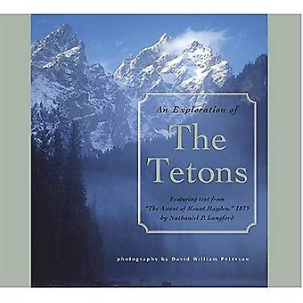 An Exploration of the Tetons