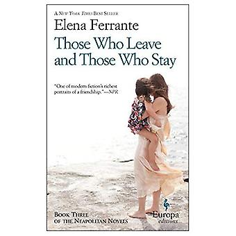 Those Who Leave and Those Who Stay (Neapolitan Novels): 3