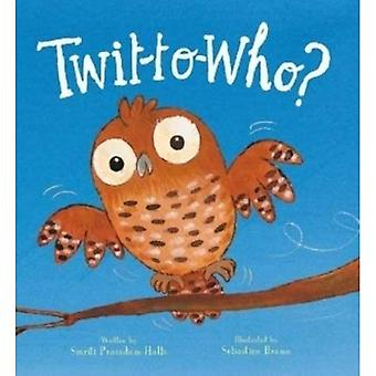 Twit-to-Who