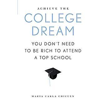 Saavuttaa College unelma: sinun ei tarvitse olla rikas Top koulua