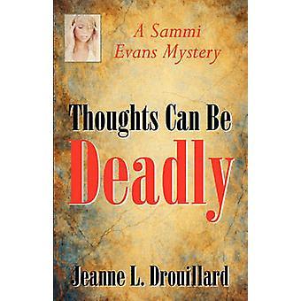Pensées peuvent être mortelles par Drouillard & L. Jeanne
