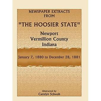 Zeitung-Auszüge aus der Hoosier State Newport Vermillion County Indiana Januar 71880, 28. Dezember 1881 von Schwab & Carolyn