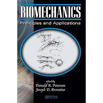 Biomechanik-Grundlagen und Anwendungen von Peterson & Donald R.