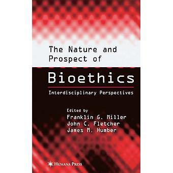 La Nature et la perspective de bioéthique des Perspectives interdisciplinaires par G. Miller & Franklin