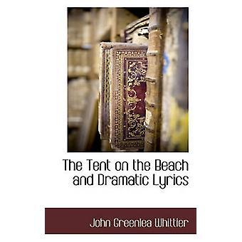 Telt på stranden og dramatiske tekster av Whittier & John Greenlea