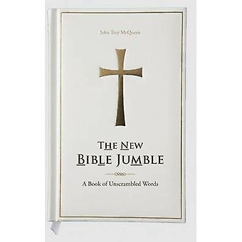 The New Bible Jumble A Book of Unscrambled Words by McQueen & John Troy