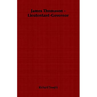 James Thomason  LieutentantGovernor by Temple & Richard