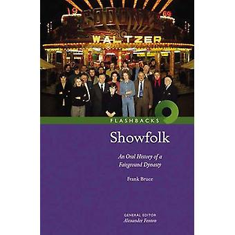Showfolk - An Oral History of a Fairground Dynasty by Frank Bruce - 97