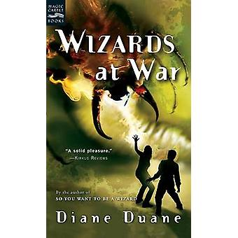 Wizards at War by Diane Duane - 9780152052232 Book