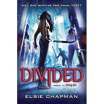 Divided (Dualed Sequel) by Elsie Chapman - 9780449812983 Book
