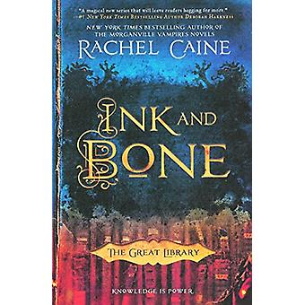 Ink and Bone by Rachel Caine - 9780606393287 Book