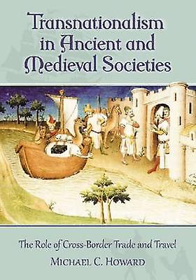 Transnationalism in Ancient and Medieval Sociecravates - The Role of Cross