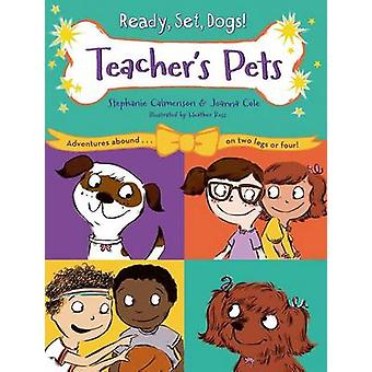 Teacher's Pets by Stephanie Calmenson - Joanna Cole - Heather Ross -