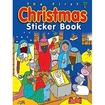 First Christmas Sticker Book - The by First Christmas Sticker Book -