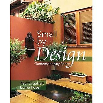 Small by Design: Gardens for Any Space