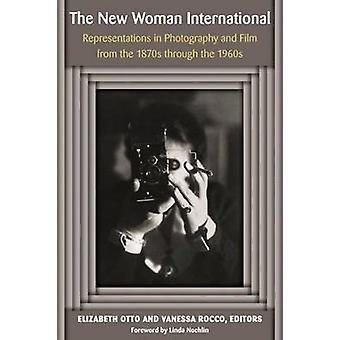 The New Woman International - Representations in Photography and Film
