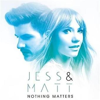 Jess & Matt - nic sprawach USA import