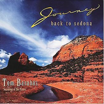 Tom Barabas - rejse tilbage til Sedona [CD] USA import