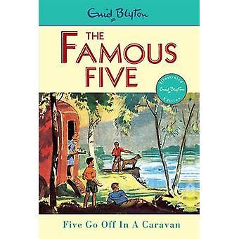 Five go Off in a Caravan by Enid Blyton - Eileen Soper - 978034068110