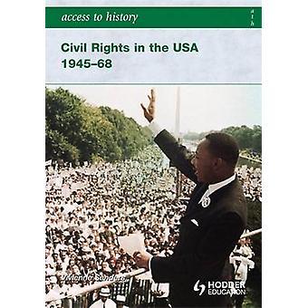 Adgang til historie - borgerlige rettigheder i USA 1945-68 af Vivienne Sander