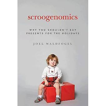 سكروجينوميكس--لماذا يجب أن لا تشتري الهدايا للعطلات بجو