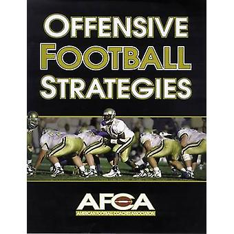 Offensive Football Strategies by American Football Coaches Associatio