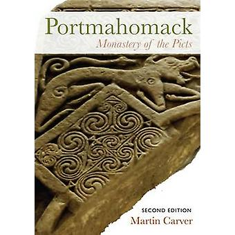 Portmahomack - Monastery of the Picts (2nd edition) by Martin Carver -