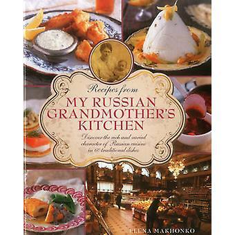 Recepten uit mijn Russisch grootmoeders keuken door Elena Makhonko - 978