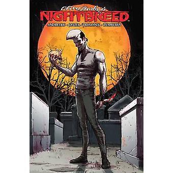 Clive Barker Nightbreed Vol. 3 - Volume 3 par Marc Andreyko - Clive B