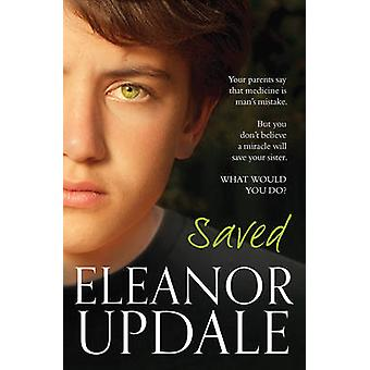 Saved (New edition) by Eleanor Updale - 9781781123652 Book