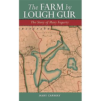 The Farm by Lough Gur - The Story of Mary Fogarty by Mary Carbery - 97