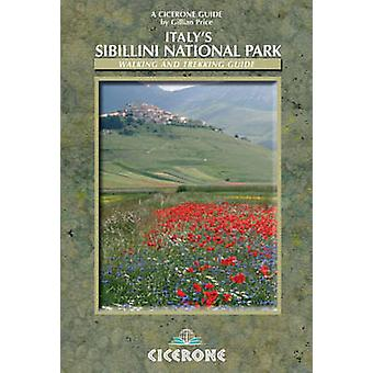 Italy's Sibillini National Park - Walking and Trekking Guide by Gillia